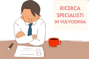 Ricerca Specialista in Vulvodinia