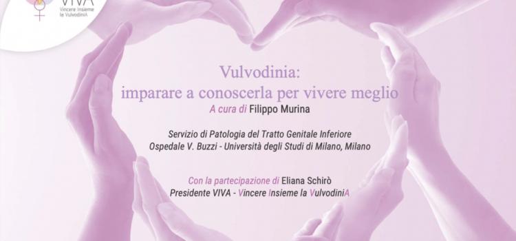 6 Luglio 2021: Corso FAD sulla Vulvodinia organizzato dall'Associazione VIVA e coordinato dal Direttore Scientifico di AIV